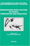 Freshwater Fish Culture in China: Principles and Practice - Li Bai