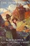 The Bellehelen Mine - B.M. Bower