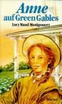 Anne auf Green Gables - L.M. Montgomery, Irmela Erckenbrecht