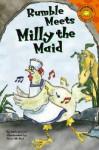 Rumble Meets Milly the Maid (Read-It! Readers) (Read-It! Readers) - Felicia Law, Yoon-mi Pak