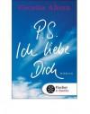 P. S. Ich liebe Dich (German) - Cecelia Ahern