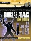 The Long Dark Tea-Time Of The Soul: Dirk Gently Series, Book 2 (MP3 Book) - Douglas Adams, Harry Enfield, Peter Davison, Jan Ravens