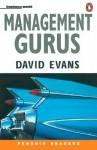 Management Gurus - David Evans