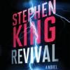 Revival: A Novel (Audio) - Stephen King