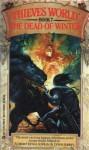 The Dead Of Winter; Thieves World Book 7 - Robert Lynn Asprin, Lynn Abbey, Janet E. Morris, Andrew J. Offutt