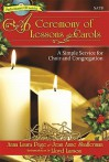 A Ceremony of Lessons and Carols - Satb Score with CD: A Simple Service for Choir and Congregation - Anna Laura Page, Jean Anne Shafferman