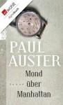 Mond über Manhattan (German Edition) - Werner Schmitz, Paul Auster