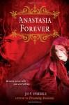 Anastasia Forever - Joy Preble