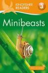 Minibeasts - Anita Ganeri