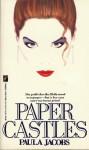 Paper Castles - Paula Jacobs