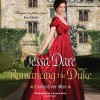 Romancing the Duke: Castles Ever After - Tessa Dare, Carmen Rose