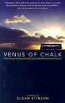 Venus of Chalk - Susan Stinson