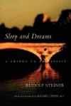 Sleep and Dreams - Rudolf Steiner