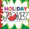 Holiday Jokes - Pam Rosenberg, Mernie Gallagher-Cole