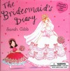 Bridesmaid's Diary - Sarah Gibb