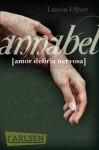 Annabel (Amor-Trilogie, #0.5) - Lauren Oliver, Katharina Diestelmeier