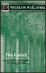 The Palace - Ursula Phillips, Wiesław Myśliwski