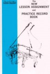 New Lesson Assignment and Practice Record Book (David Carr Glover Piano Library) - David Glover