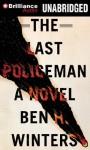 The Last Policeman - Ben H. Winters, Peter Berkrot