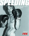 Speeding: The Old Reliable Photos of David Hurles - David Hurles, Rex