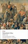 Hannibal's War: Books Twenty-One to Thirty - Livy, Dexter Hoyos, J.C. Yardley