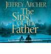 The Sins of the Father (Audio Cd) - Alex Jennings, Emilia Fox, Jeffrey Archer