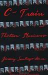 C-Train and Thirteen Mexicans - Jimmy Santiago Baca