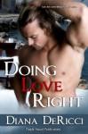 Doing Love Right - Diana DeRicci