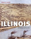 Illinois: A History in Pictures - Gerald A. Danzer
