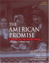The American Promise: A History of the United States, Volume II: From 1865 - James L. Roark, Michael P. Johnson, Patricia Cline Cohen