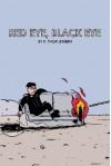 Red Eye, Black Eye - K. Thor Jensen