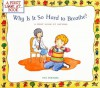 Why Is It So Hard to Breathe?: A First Look at Asthma - Pat Thomas, Leslie Harker