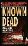 Known Dead - Donald Harstad