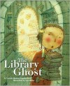 The Library Ghost - Carole Boston Weatherford, Lee White