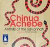 Anthills of the Savannah - Chinua Achebe, Peter Jay Fernandez