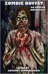 Zombie Buffet: An Undead Anthology - Suzanne Robb, Kelly M. Hudson, Anthony Giangregorio