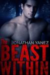 The Beast Within - Jonathan Yanez