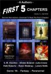 First 5 Chapters - Volume 3 - Lenore Wolfe, Shalini Boland, Charlotte Blackwell, Patti Roberts, Robin Waldrop, Julia Crane, S.M. Hineline