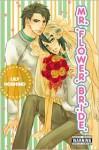 Mr. Flower Bride - Lily Hoshino