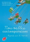 Nouvelles contemporaines - Regards sur le monde (Jeunes Adultes) (French Edition) - Delphine de Vigan, Timothée Fombelle (de), Caroline Vermalle