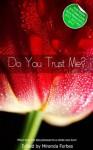 Do You Trust Me? - a collection of five erotic stories - Sommer Marsden, Eva Hore, Chloe Devlin, J. Carron