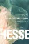 Pictor's Metamorphoses and Other Fantasies - Hermann Hesse, Rika Lesser, Theodore Ziolkowski