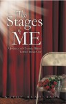 'The Stages Of Me - A Journey Of Chronic Illness - Kathy Henderson