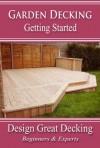 Garden Decking - Getting Started - Andrew Hunt