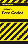 Cliffsnotes on Balzac's Pere Goriot - CliffsNotes