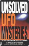Unsolved UFO Mysteries: The World's Most Compelling Cases of Alien Encounter - William J. Birnes, Harold Burt