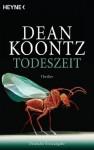 Todeszeit: Thriller (German Edition) - Bernhard Kleinschmidt, Dean Koontz