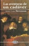 Las aventuras de un cadáver - Robert Louis Stevenson