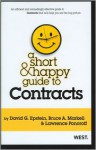 A Short & Happy Guide to Contracts - David Epstein, Bruce A. Markell, Lawrence Ponoroff