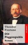 Die Poggenpuhls - Theodor Fontane, Michael Holzinger